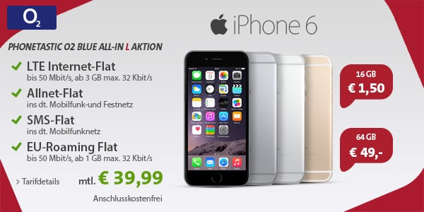 Photo of O2 All-In L mit iPhone 6 oder Samsung Galaxy S6 edge 64 GB für 1,50 Euro