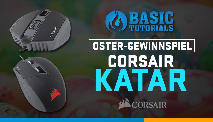 Photo of Ostergewinnspiel am 27.03.16: Corsair Katar Gaming-Maus!