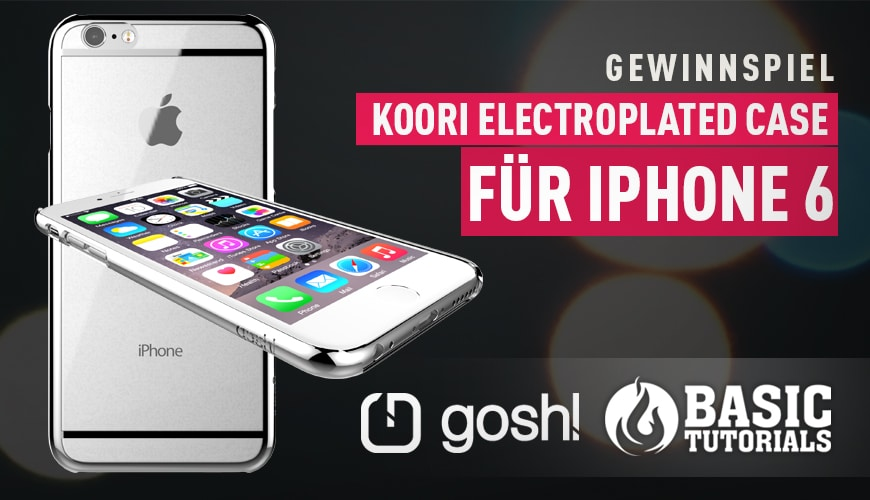 Photo of Gewinnspiel: gosh! Koori Electroplated Case fürs iPhone 6
