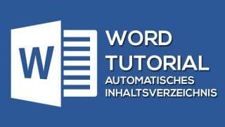 Word Automatisches Inhaltsverzeichnis 320x180 - Automatisches Inhaltsverzeichnis – Mit wenigen Schritten zur perfekten Übersicht