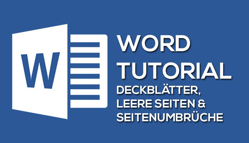 Deckblätter Leere Seiten Und Seitenumbrüche Mit Microsoft Word