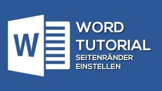 Word Seitenraender Tutorial 320x180 - So kannst du die Seitenränder in Word einstellen