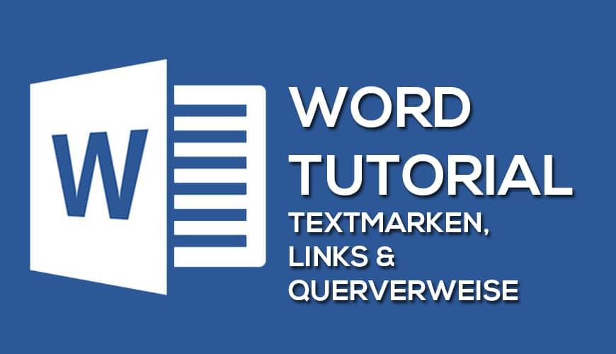Photo of Mit Word Textmarken, Links und Querverweise erstellen und einfügen