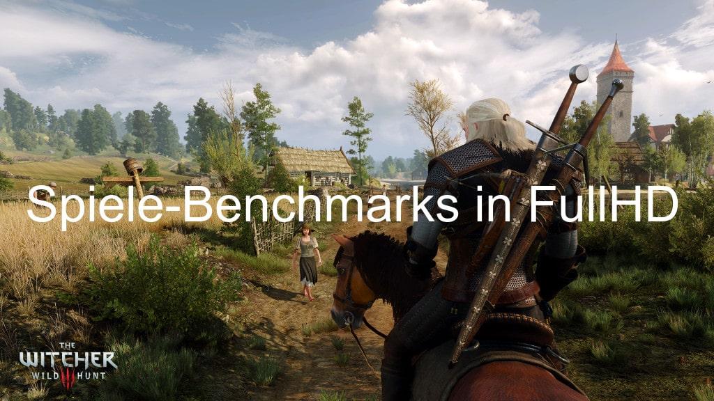 Spiele-Benchmarks in FHD mit maximaler Grafikqualität (1920 x 1080 Pixel
