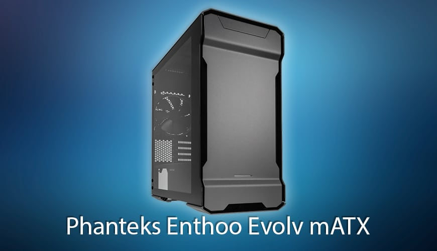 Photo of Test: Die Neuauflage des Phanteks Enthoo Evolv mATX – Jetzt mit Tempered Glass