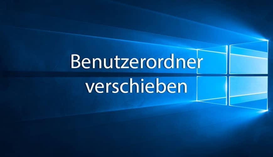 Photo of Windows 10: Benutzerordner verschieben