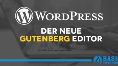 Photo of Die Grundlagen des neuen Gutenberg-Editors von WordPress