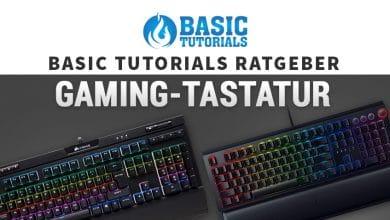 Photo of Basic Tutorials Ratgeber: So findest du die perfekte Gaming-Tastatur!