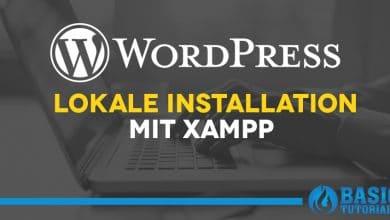 Photo of WordPress mit XAMPP auf dem lokalen PC installieren
