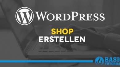Photo of WordPress Online-Shop erstellen – Der erste Überblick