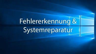 Photo of Windows 10 – Fehlererkennung und Systemreparatur