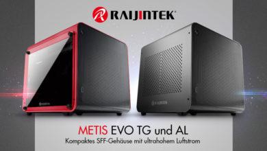 Photo of Luftige Kompaktgehäuse – Raijintek METIS EVO TG und AL