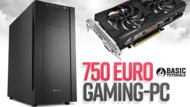 Photo of Der perfekte Gaming-PC in der 750 Euro Preisklasse